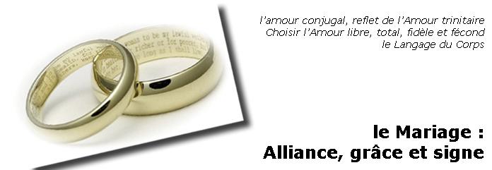 Le Mariage, alliance, grâce et signe