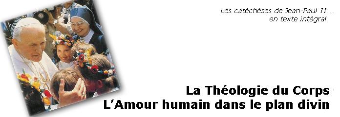 Théologie du Corps - Les Catéchèses 0b76261fd64f